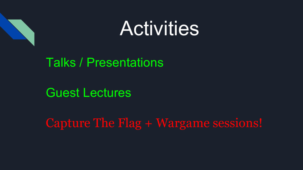 Activities Talks / Presentations Guest Lectures...