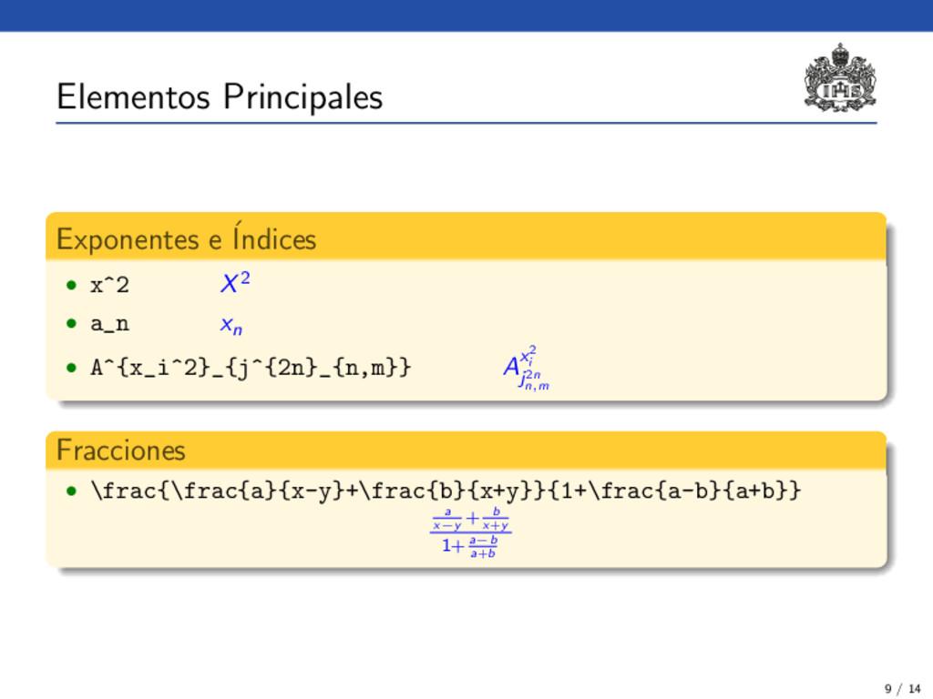 Elementos Principales Exponentes e ´ Indices • ...