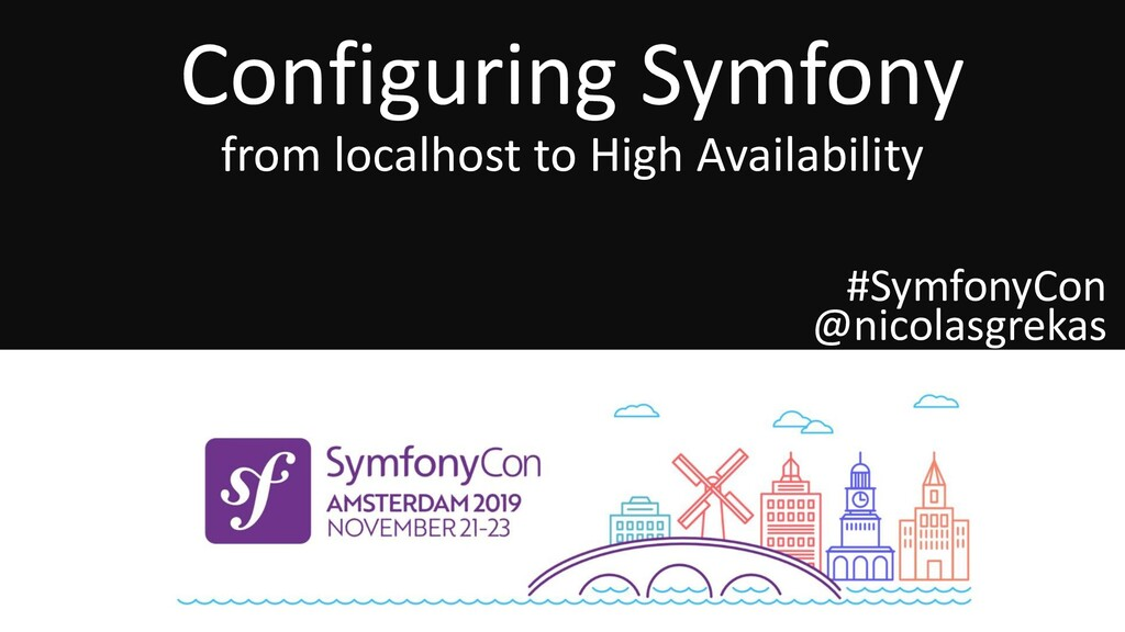 Configuring Symfony from localhost to High Avai...