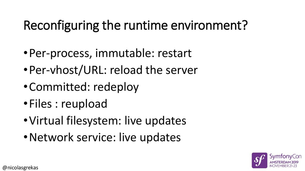 @nicolasgrekas Reconfiguring the runtime enviro...