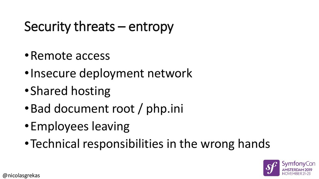 @nicolasgrekas Security threats – entropy •Remo...
