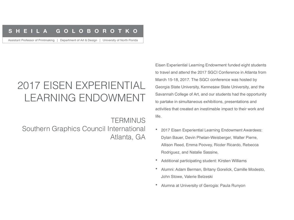 2017 EISEN EXPERIENTIAL LEARNING ENDOWMENT TERM...