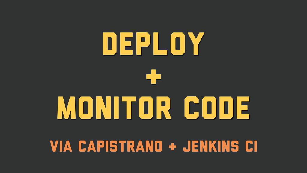 deploy & monitor Code via Capistrano & Jenkins ...