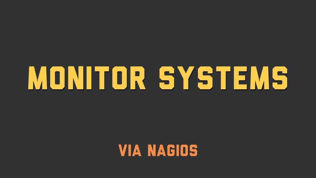 Monitor Systems via Nagios