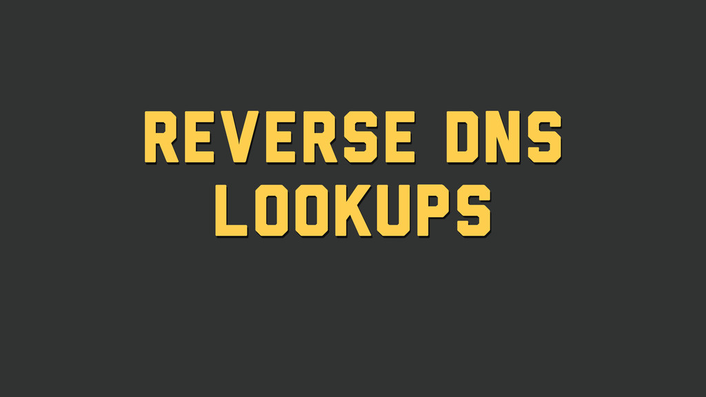 reverse dns lookups
