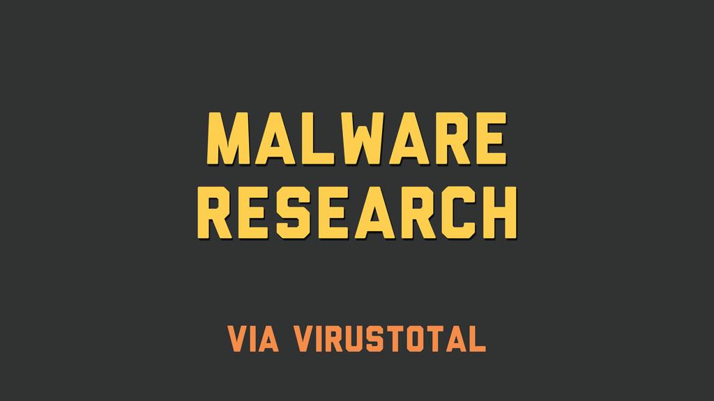 malware research via virustotal