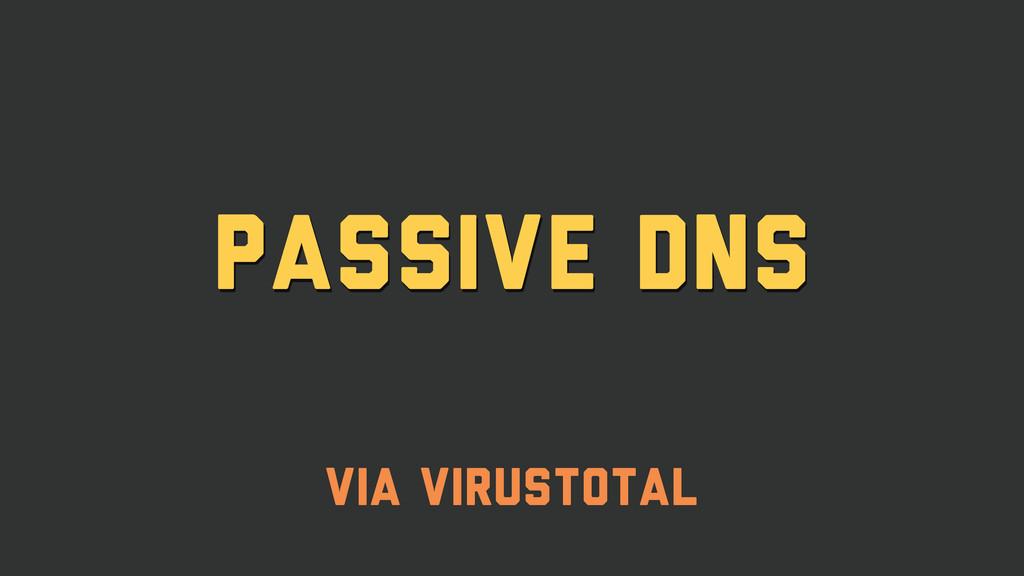passive dns via virustotal