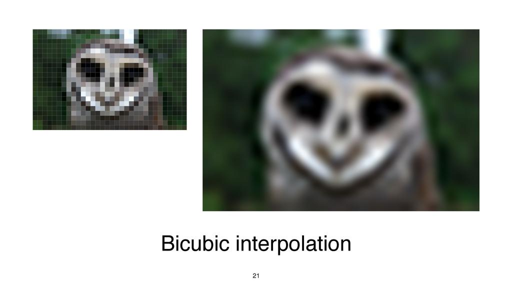 21 Bicubic interpolation