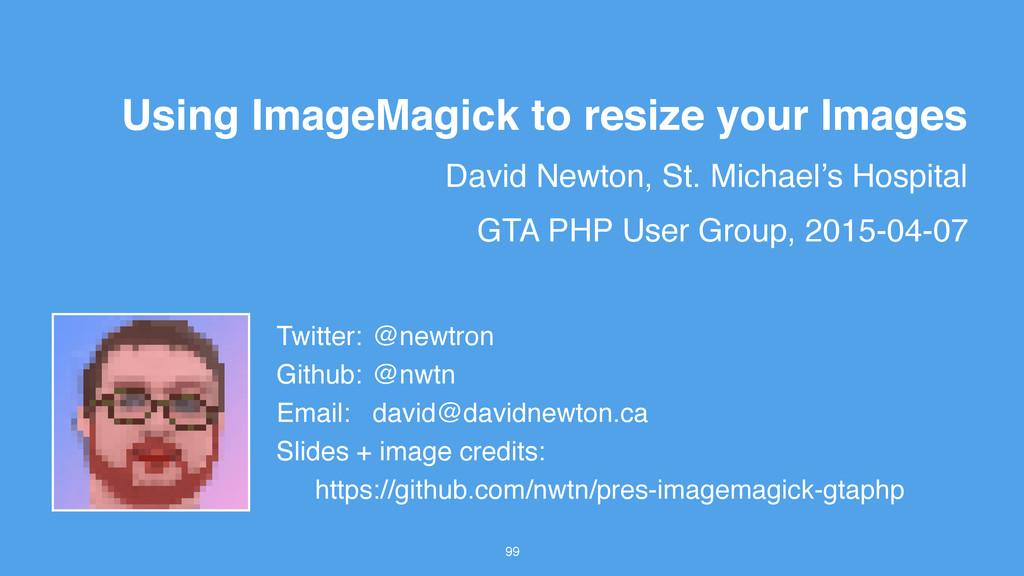 David Newton, St. Michael's Hospital 99 Using I...