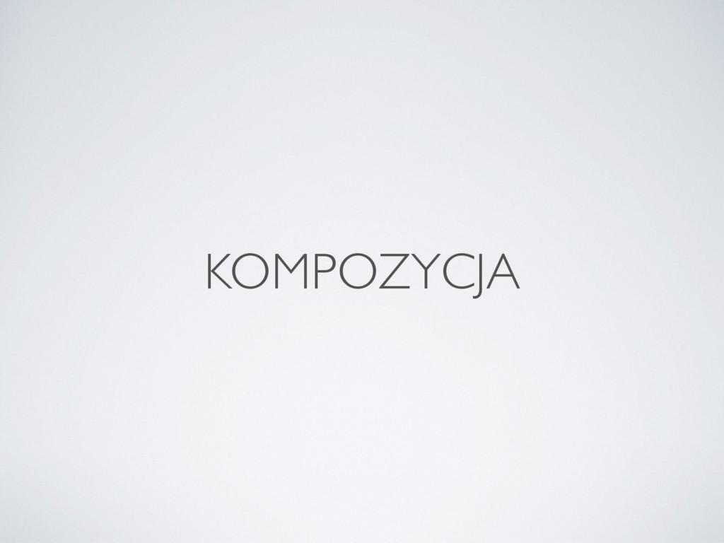 KOMPOZYCJA