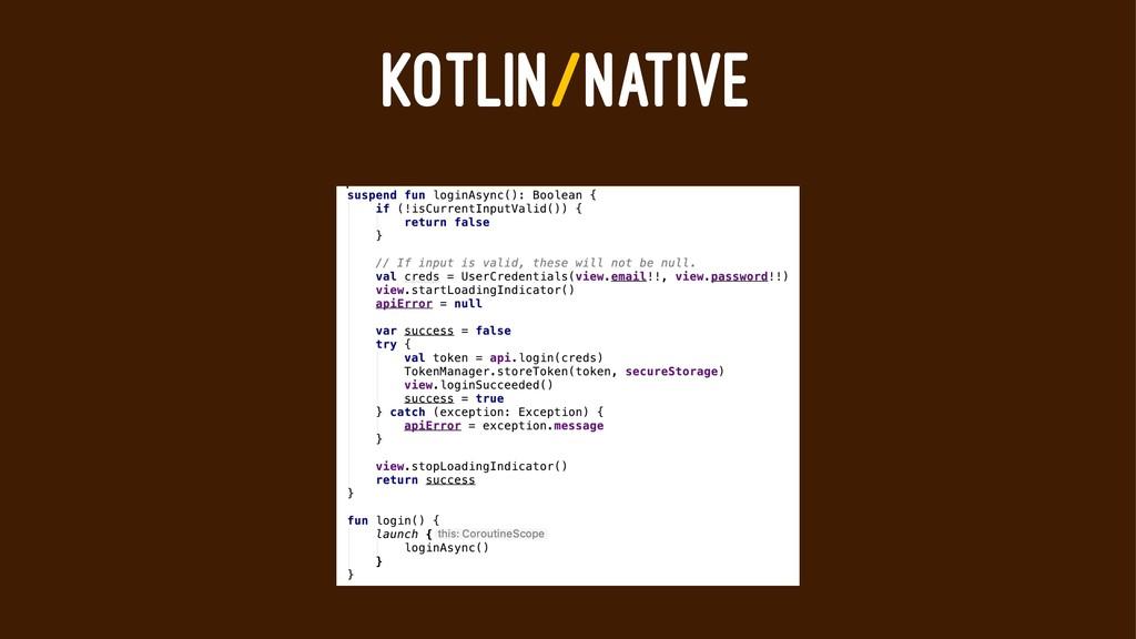 KOTLIN/NATIVE