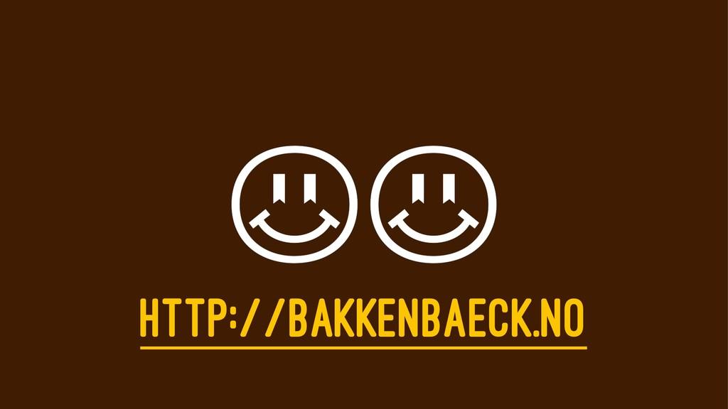 HTTP://BAKKENBAECK.NO