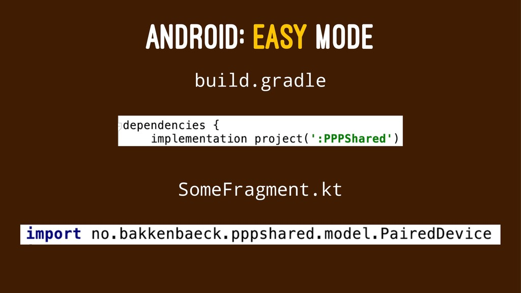 ANDROID: EASY MODE build.gradle SomeFragment.kt