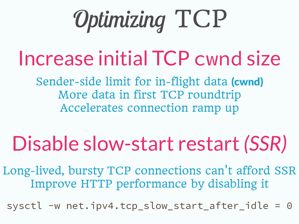 Optimizing TCP Increase initial TCP cwnd size D...