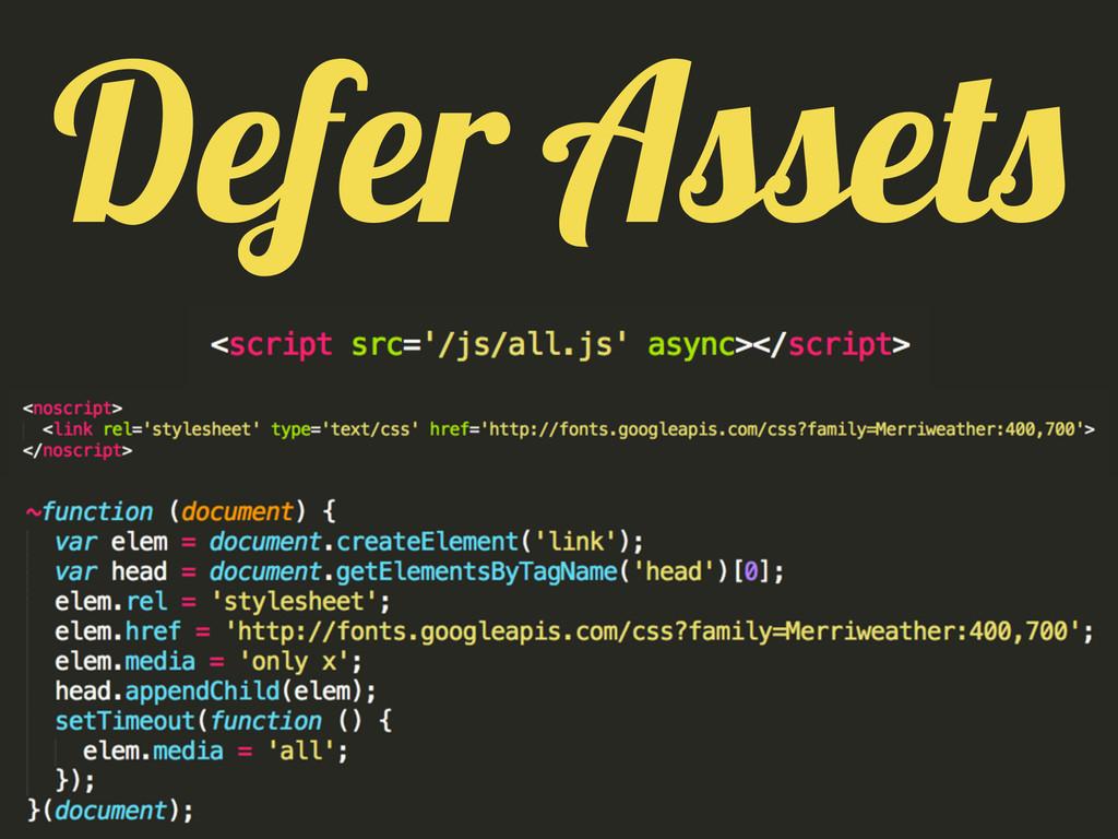 Defer Assets