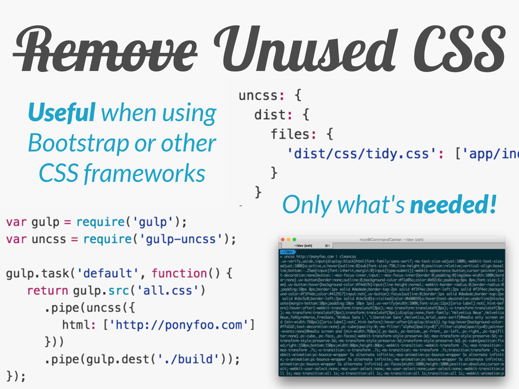 Remove Unused CSS Only what's needed! Useful wh...