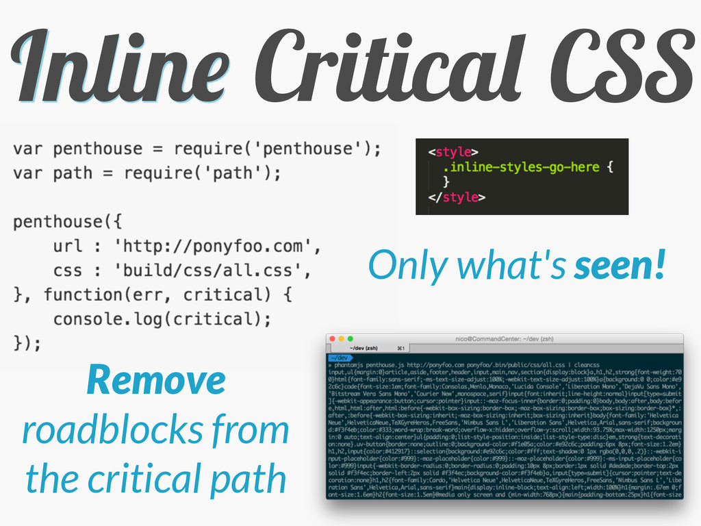 Inline Critical CSS Only what's seen! Remove ro...