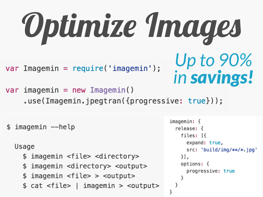 Optimize Images Up to 90% in savings!