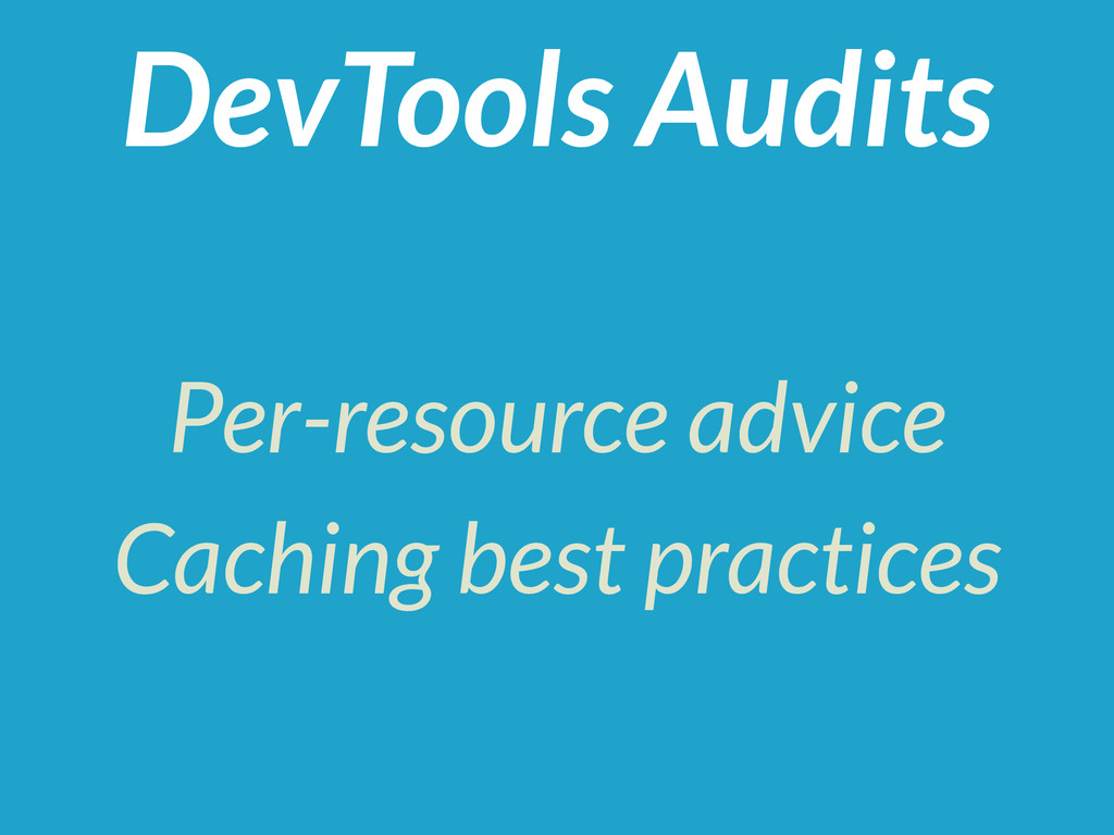 Per-resource advice Caching best practices DevT...