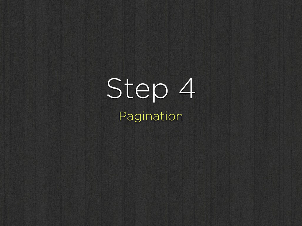 Step 4 Pagination