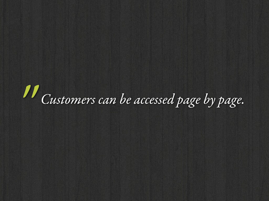 """Customers can be accessed page by page."
