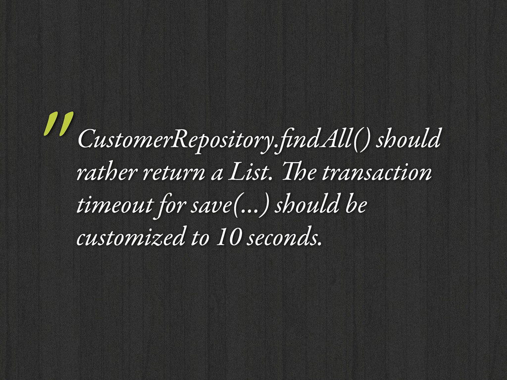 """CustomerRepository.findAll() should rather retu..."