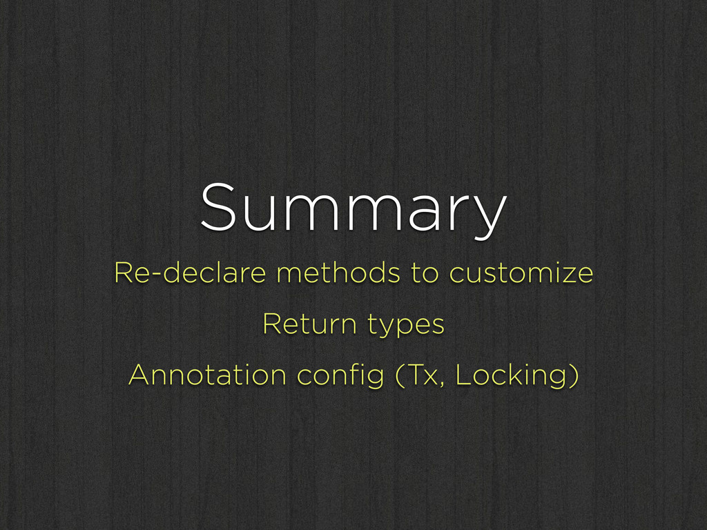 Summary Re-declare methods to customize Return ...