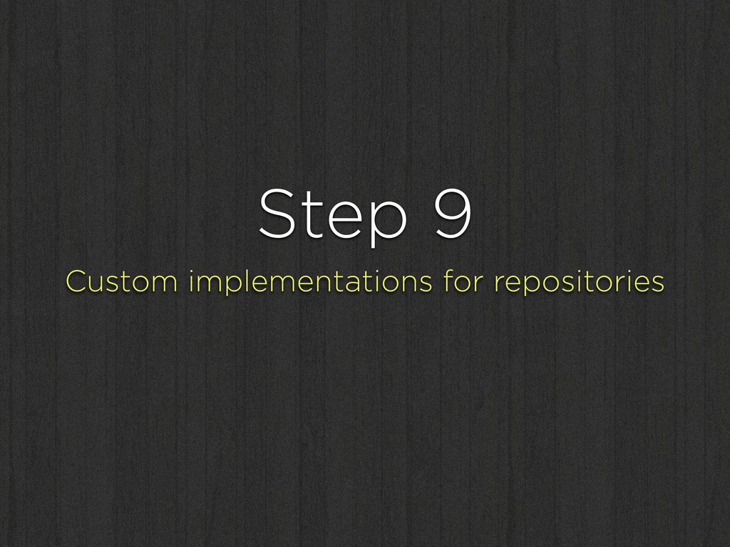 Step 9 Custom implementations for repositories
