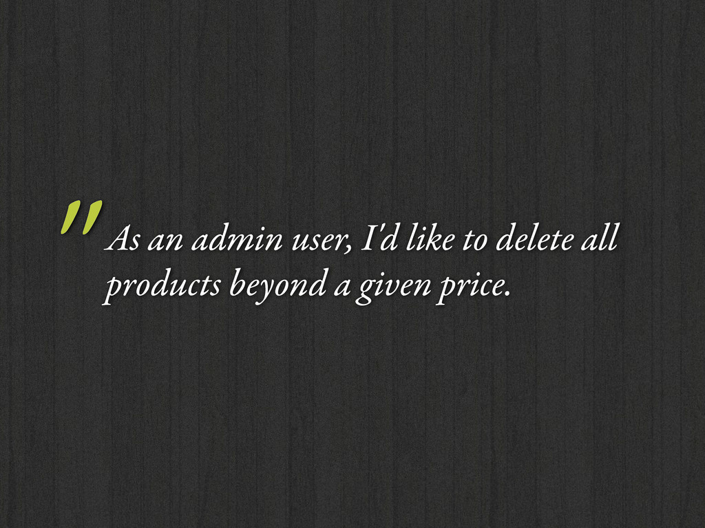 """As an admin user, I'd like to delete all produ..."