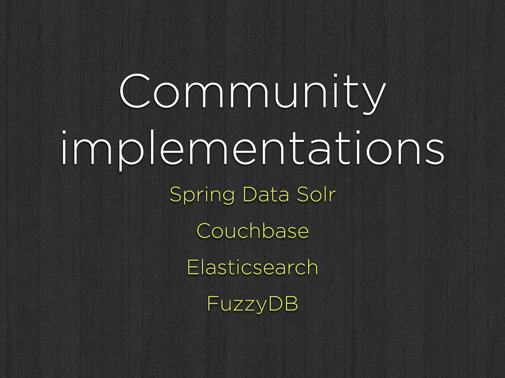 Community implementations Spring Data Solr Couc...
