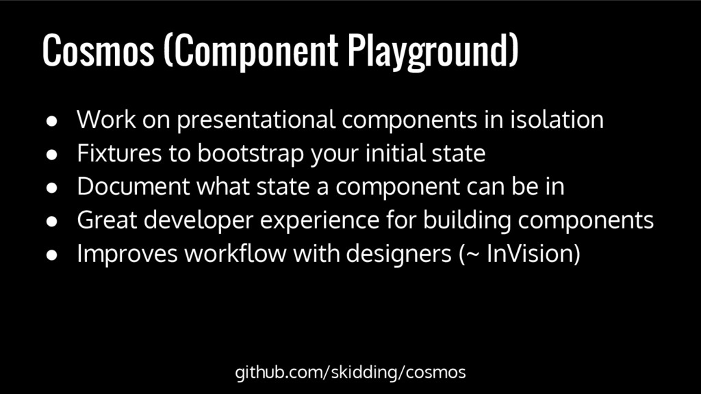 Cosmos (Component Playground) ● Work on present...