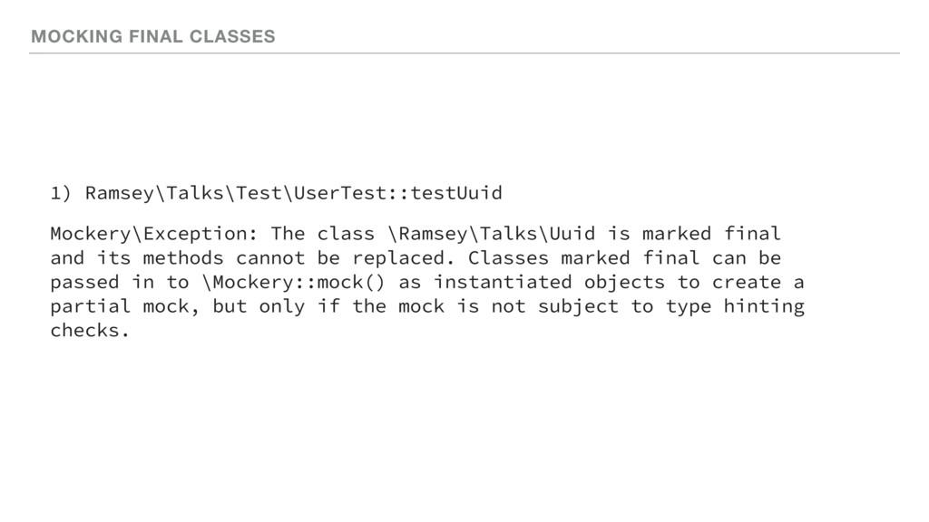 MOCKING FINAL CLASSES 1) Ramsey\Talks\Test\User...