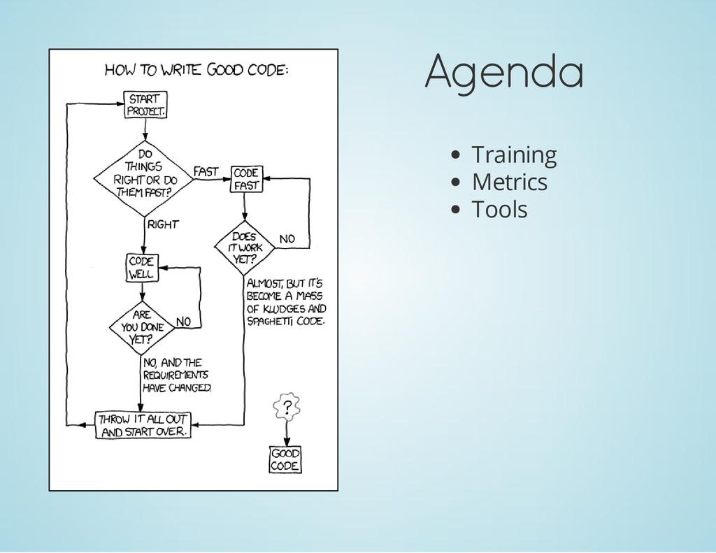 Agenda Training Metrics Tools