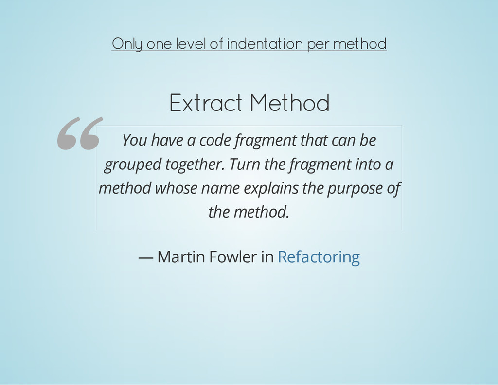Only one level of indentation per method Extrac...