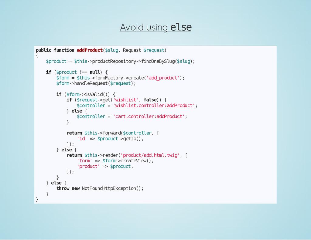 Avoid using e l s e p u b l i c f u n c t i o n...