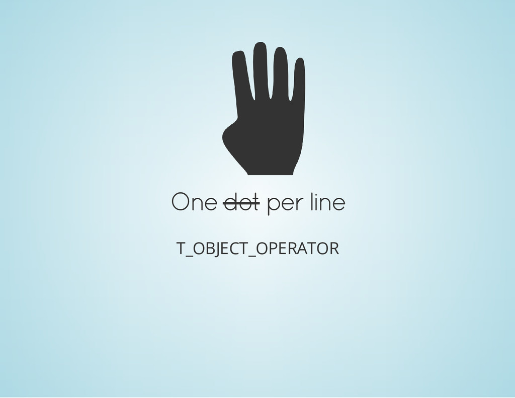 One dot per line T_OBJECT_OPERATOR