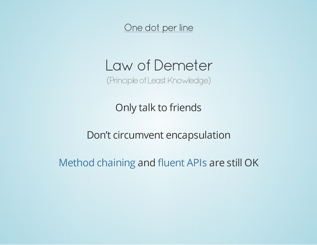 One dot per line Law of Demeter (Principle of L...