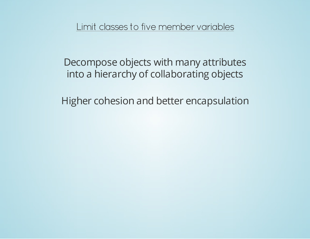 Limit classes to five member variables Decompos...