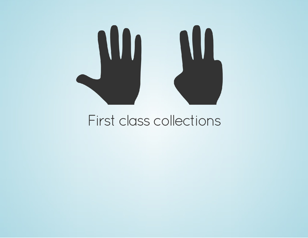 First class collections
