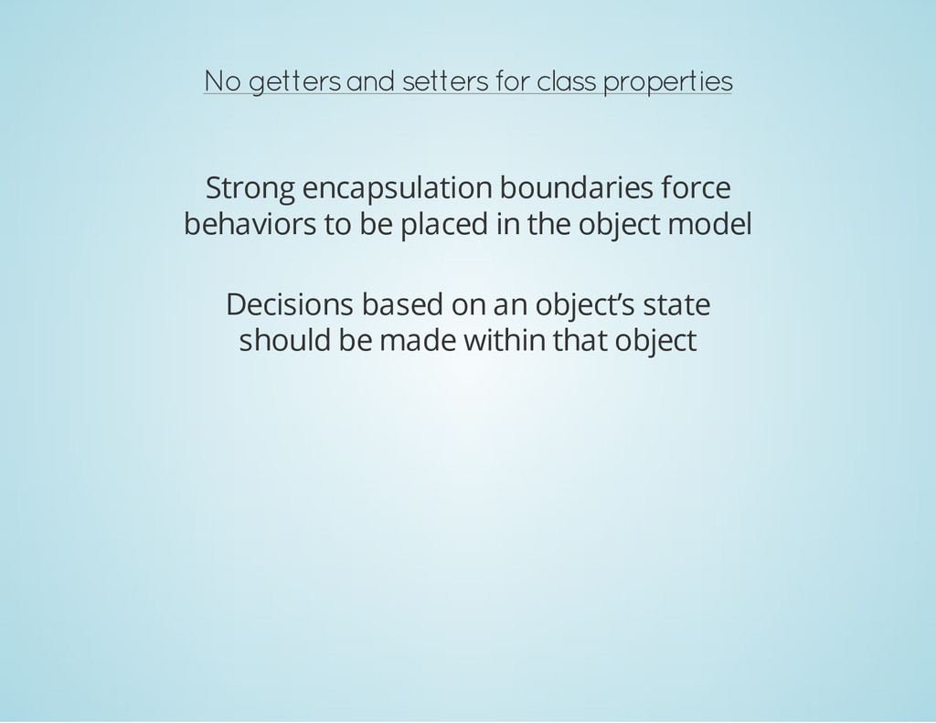 No getters and setters for class properties Str...
