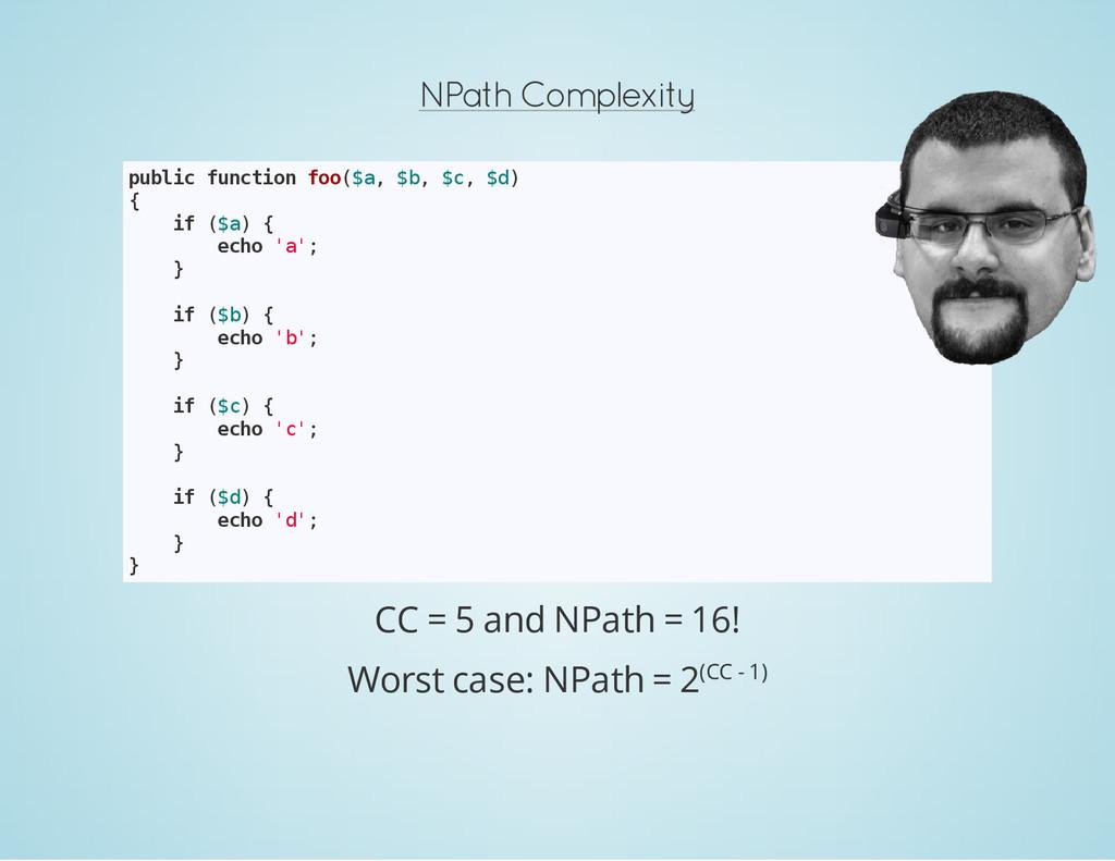 NPath Complexity p u b l i c f u n c t i o n f ...