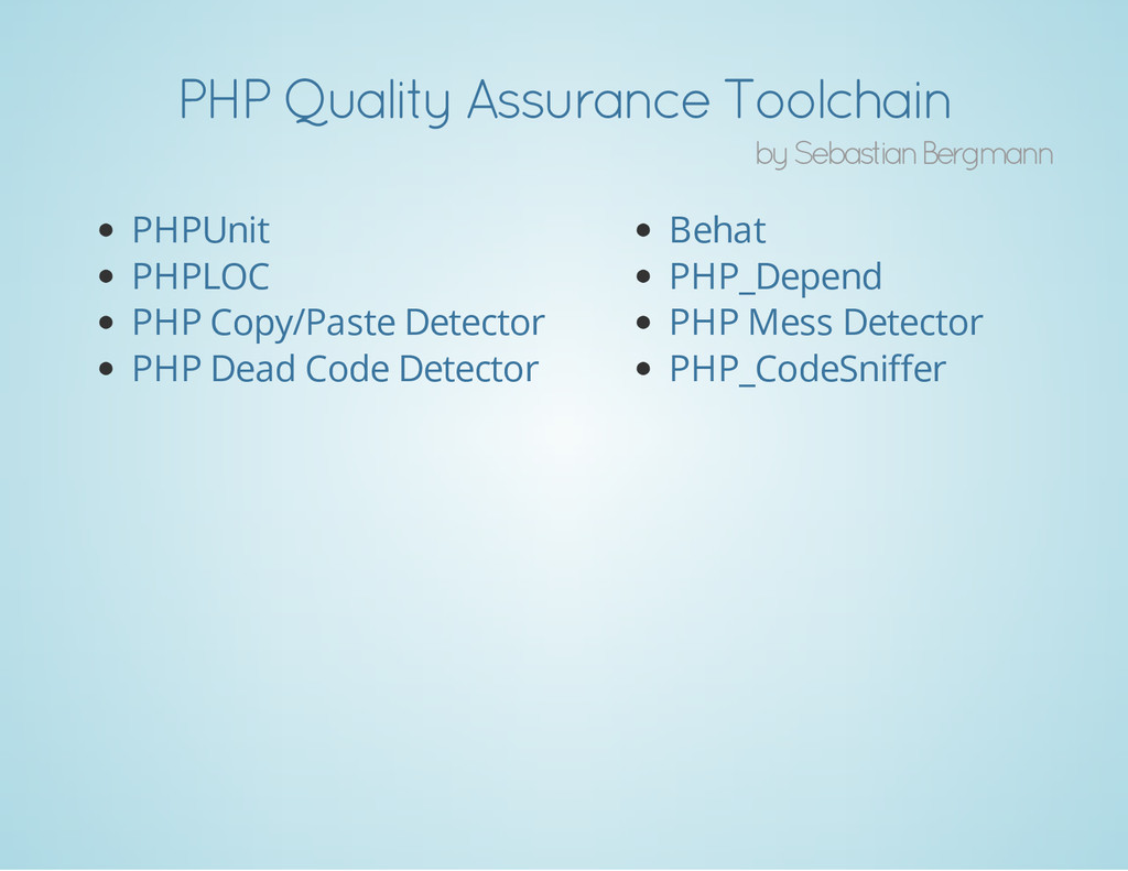 PHP Quality Assurance Toolchain by Sebastian Be...