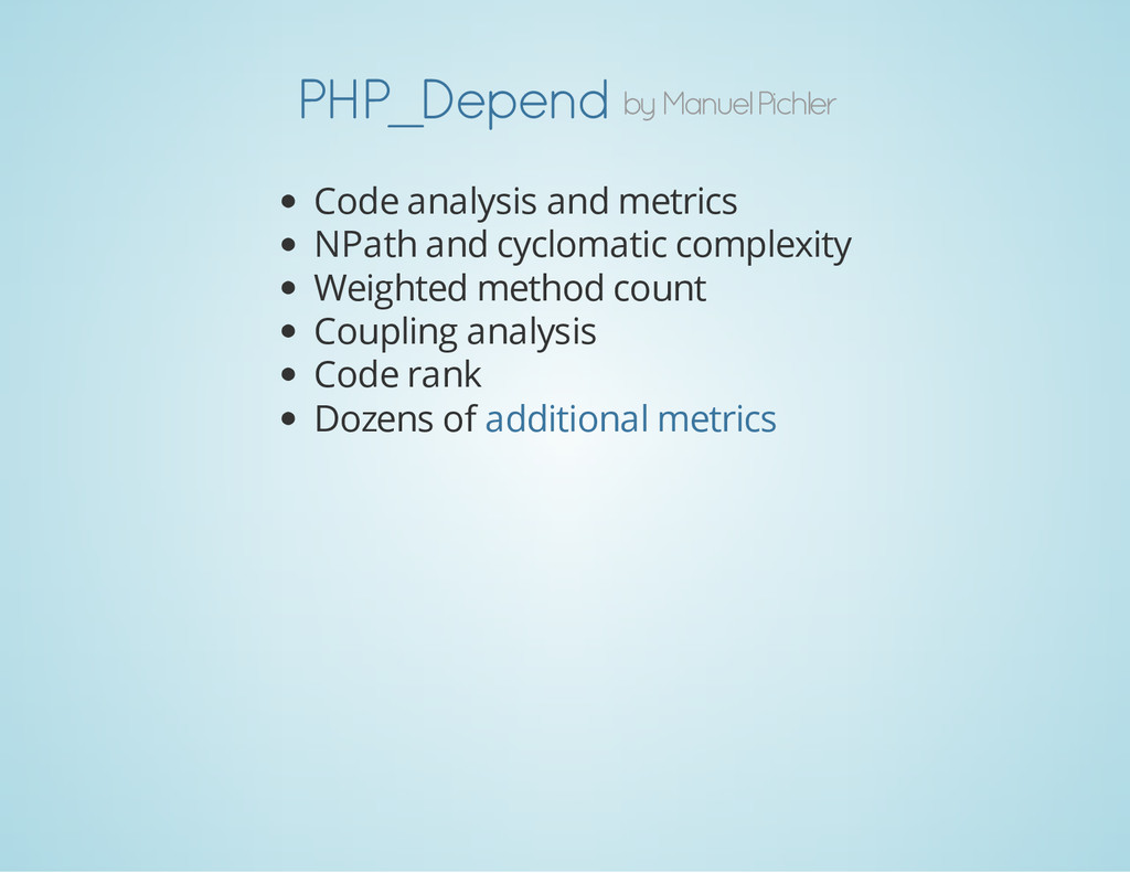 by Manuel Pichler PHP_Depend Code analysis and ...