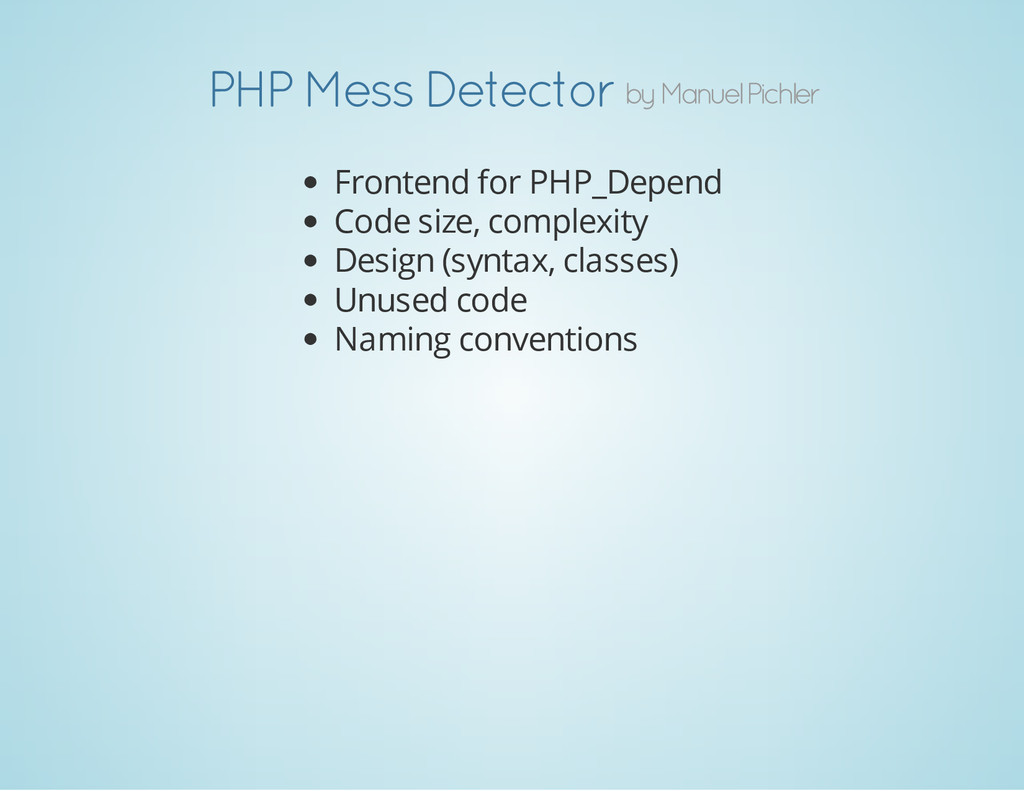 by Manuel Pichler PHP Mess Detector Frontend fo...