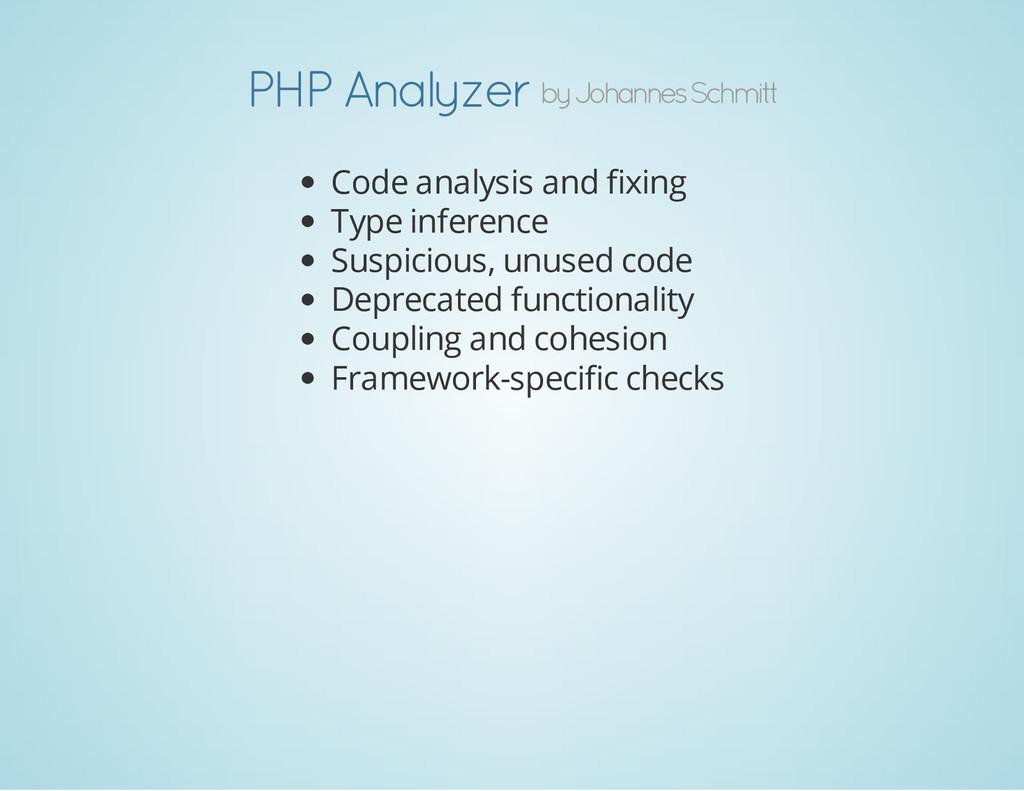 by Johannes Schmitt PHP Analyzer Code analysis ...