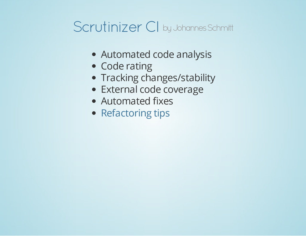 by Johannes Schmitt Scrutinizer CI Automated co...