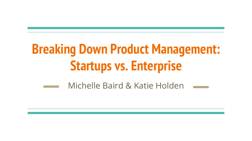Breaking Down Product Management: Startups vs. ...