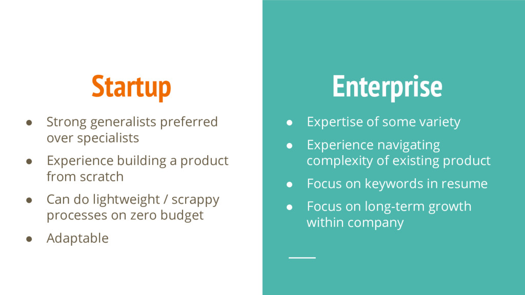 Startup ● Strong generalists preferred over spe...