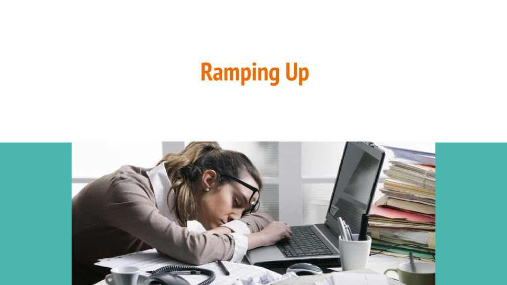 Ramping Up