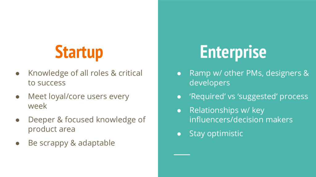 Startup ● Knowledge of all roles & critical to ...